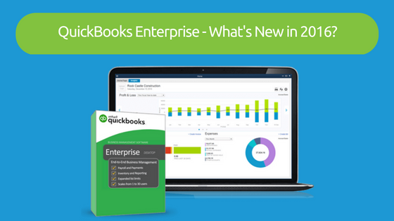 QuickBooks Enterprise - What's New in 2016?